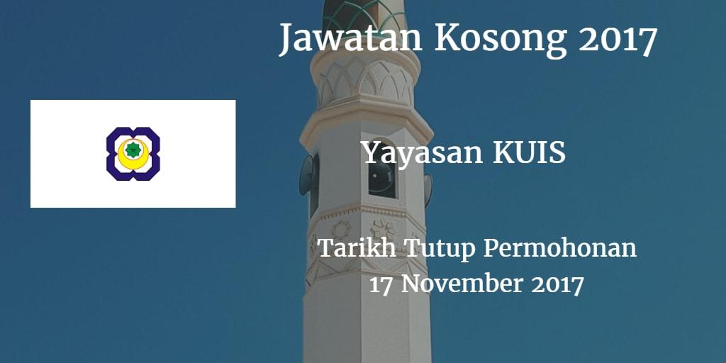 Jawatan Kosong Yayasan KUIS 17 November 2017