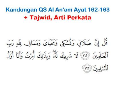 kami akan membagikan salah satu materi pelajaran pendidikan agama islam SMA 4 Kandungan Surat Al An'am Ayat 162-163 + Tajwid, Arti Perkata