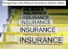 Pengertian, Macam-macam dan Hukum Asuransi Dalam Islam