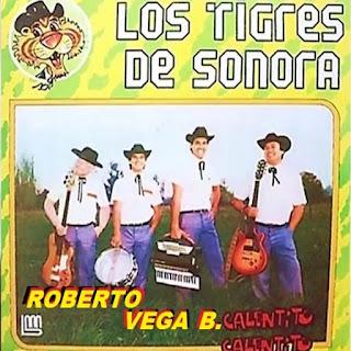 Los Tigres de Sonora calentito