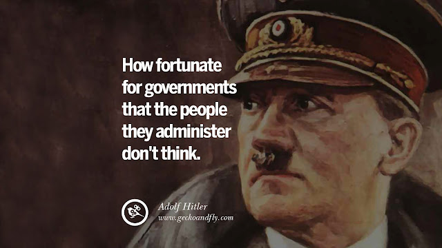 Hitler Quote about people who do not think