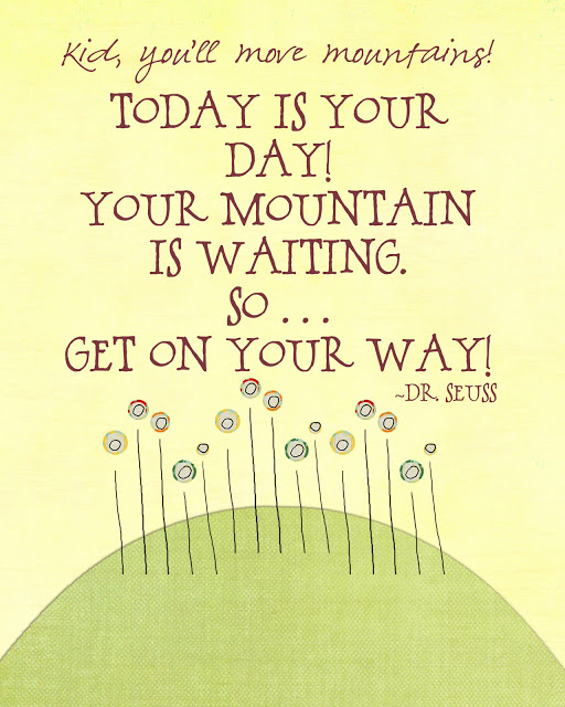 Dr Seuss Kid You Ll Move Mountains: 25+ Inspirational Quotes By Dr. Seuss