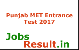 Punjab MET Entrance Test 2017