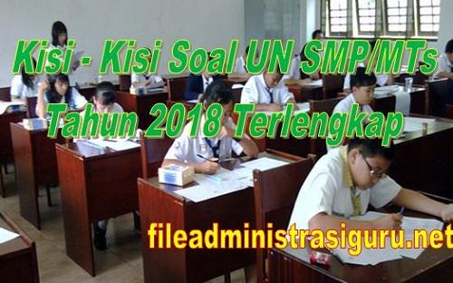 Kisi – Kisi Soal UN SMP/MTs Tahun 2018 Terlengkap