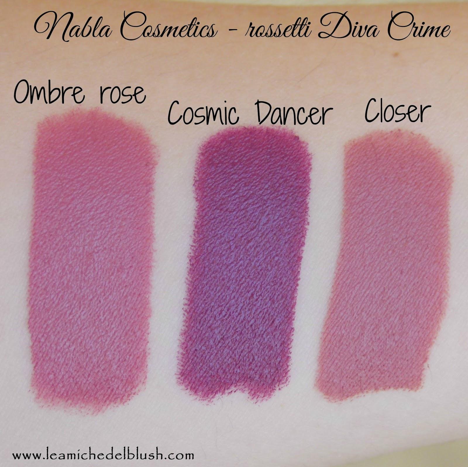 Le amiche del blush nabla cosmetics rossetti diva crime ombre rose cosmic dancer closer - Diva crime closer ...