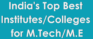 List of top 100 colleges for mtech in india