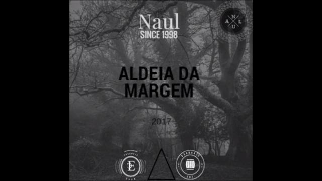 Naul lança o EP '' Aldeia da Margem ''