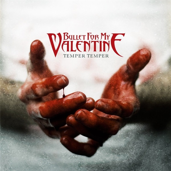 Bullet for my valentine: temper temper album download | has it.