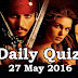 Daily Current Affairs Quiz - 27 May 2016