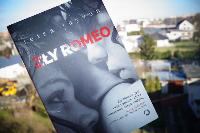 """""""Zły Romeo"""" Leisa Rayven [PRZEDPREMIEROWO]"""