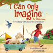 I Can Only Imagine for Little Ones: Book Review