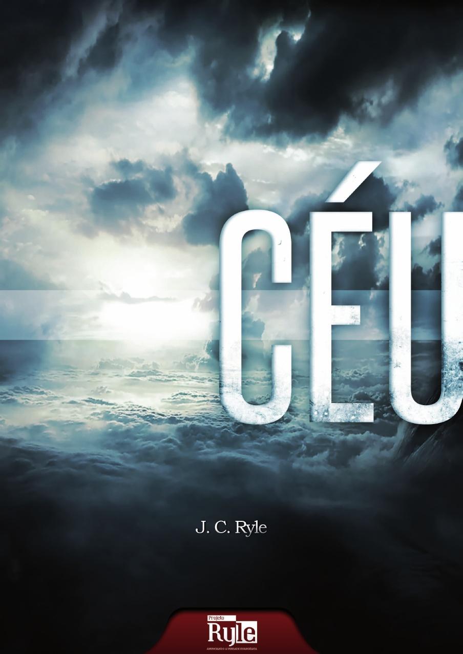 J. C. Ryle-Céu-