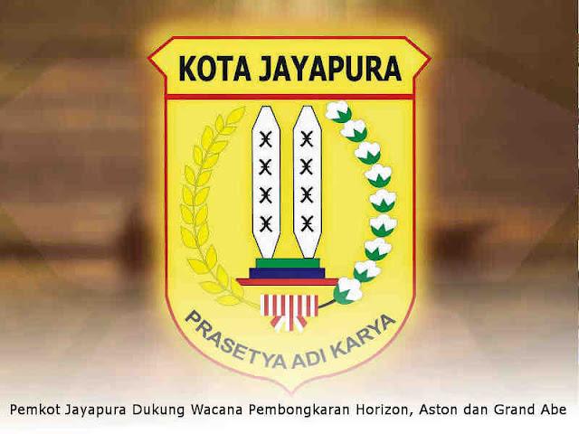 Pemkot Jayapura Dukung Wacana Pembongkaran Horizon, Aston dan Grand Abe