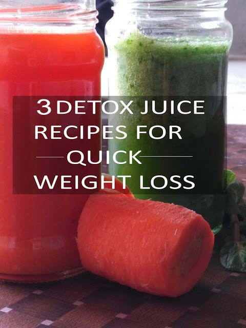 3 Detoxifying Juice Recipes For Quick Weight Loss