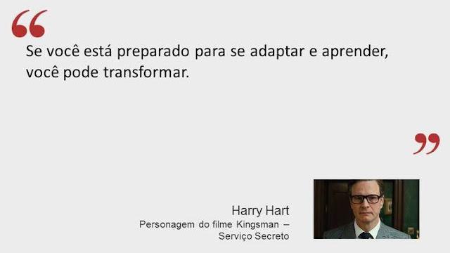 Frase de Harry Hart do filme Kingsman - Serviço Secreto
