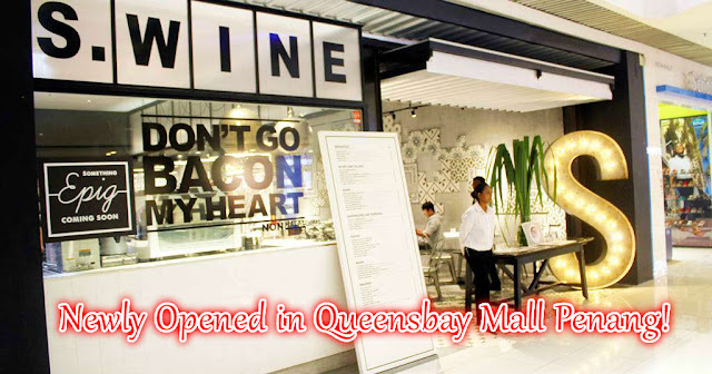 Entrance of SWine Wine & Dine Restaurant Queensbay Mall Penang