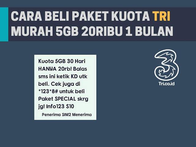 Cara Beli Paket Kuota Tri 5GB 20RB Untuk 1 Bulan Terbaru