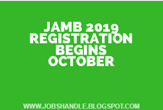 {filename}-Jamb 2019/2020 Registration Begins October