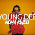 Exclusive Video : Young Dee - Noma Sana (New Music Video)