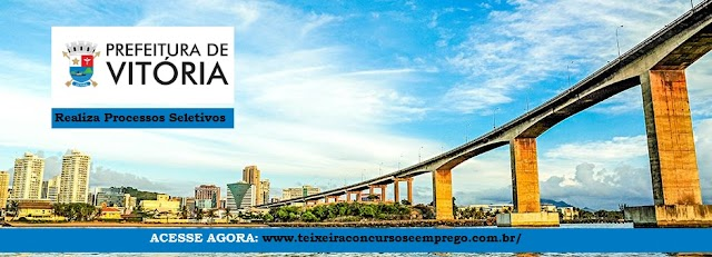 Prefeitura de Vitória / ES abre vagas de empregos temporária em diversas área