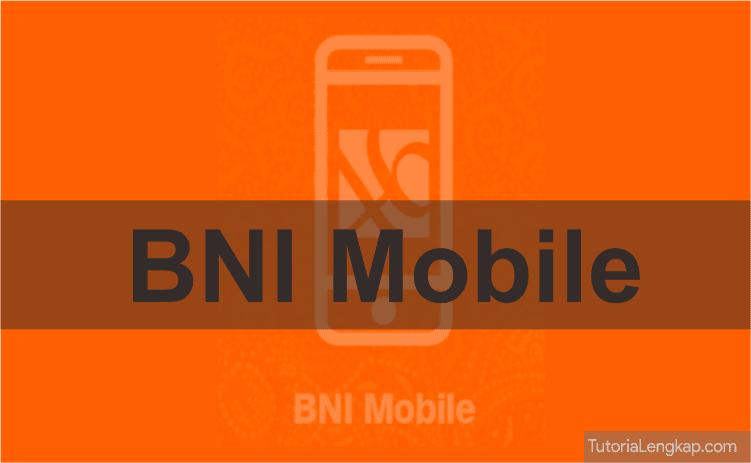 aktivasi akun bni mobile