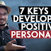 7 Keys in Developing Positive Personality