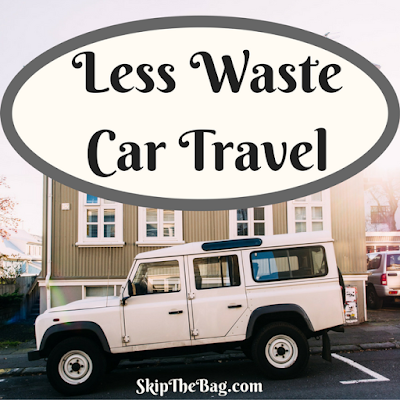 Ultimate list of zero waste travel tips: Less Waste Car Travel. Road trip!