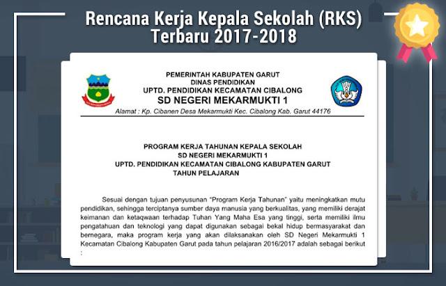Rencana Kerja Kepala Sekolah (RKS) Terbaru 2017-2018