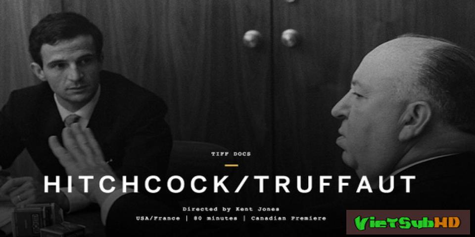 Phim Hitchcock Truffaut Trailer VietSub HD | Hitchcock Truffaut 2015