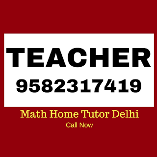 Experienced Mathematics Home Tutor in Delhi.