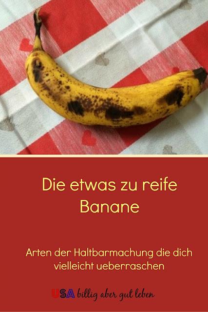 Was kann man mit zu reifen Bananen machen?