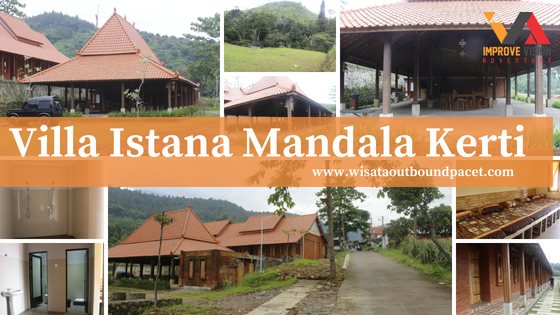 villa istana mandala kerti wisata outbound pacet improve vision