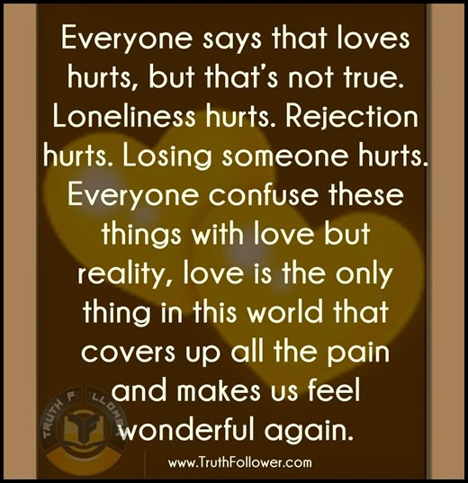 Love Everyone: Everyone Says That Loves Hurts