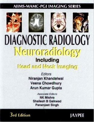 Diagnostic Radiology Neuroradiology Including Head and Neck Imaging - 3rd edition