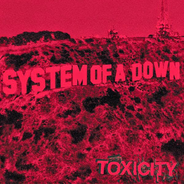 Atchiminonha Blog: System of a Down - Toxicity [iTunes Plus