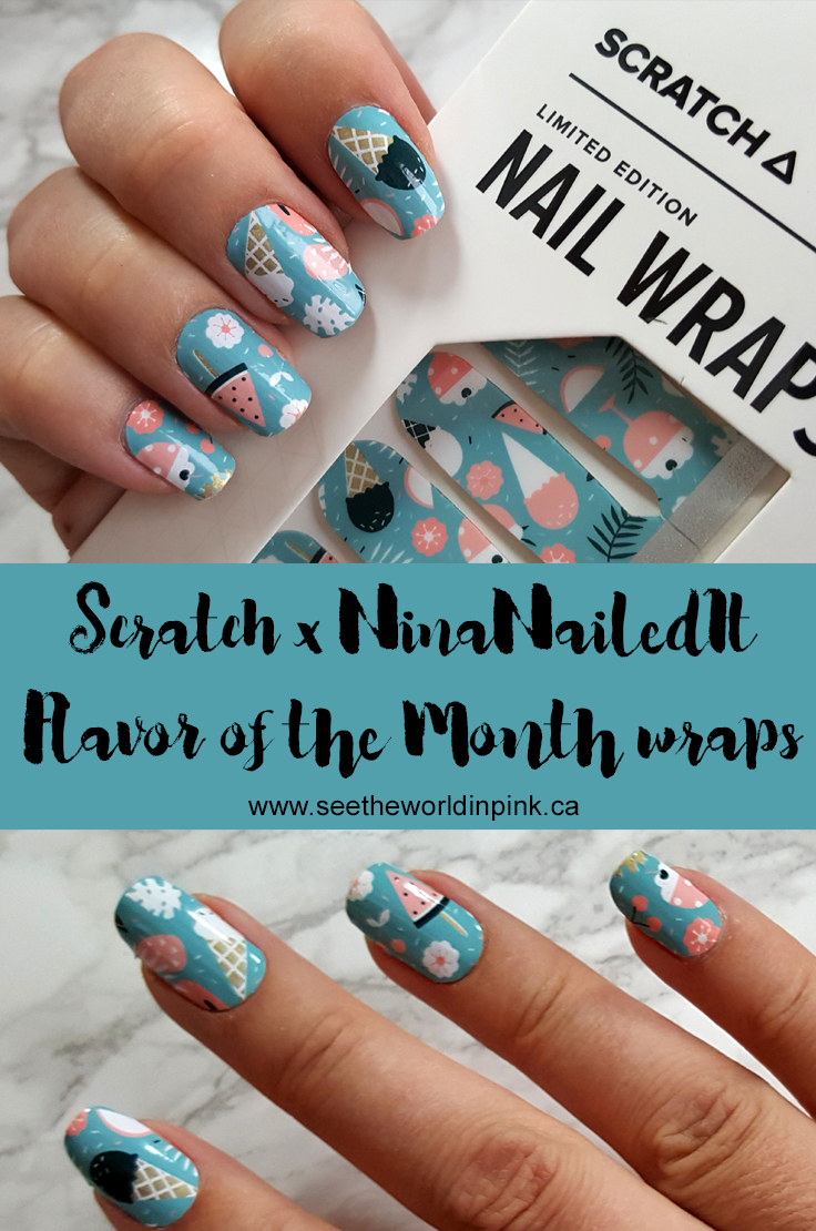 Manicure Monday - Scratch x NinaNailedIt Flavor of the Month wraps!