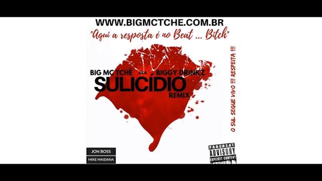 """BIG MC TCHÊ lança o som """"Sulicídio RMX"""", que é uma resposta ao Baco Exu do Blues & Diomedes Chinaski  e ao eixo rio/são paulo (mídia e rappers)"""