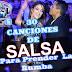► 30 Canciones de Salsa Para Prender La Rumba