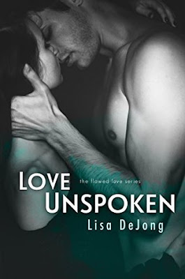 Love Unspoken (Flawed Love #2)