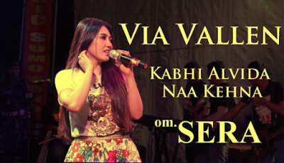 Via Vallen Kabhi Alvida Naa Kehna- Lagu Via Vallen Kabhi Alvida Naa Kehna-Download Lagu Via Vallen Kabhi Alvida Naa Kehna mp3-Download Lagu Via Vallen Kabhi Alvida Naa Kehna mp3 Gratis 2018