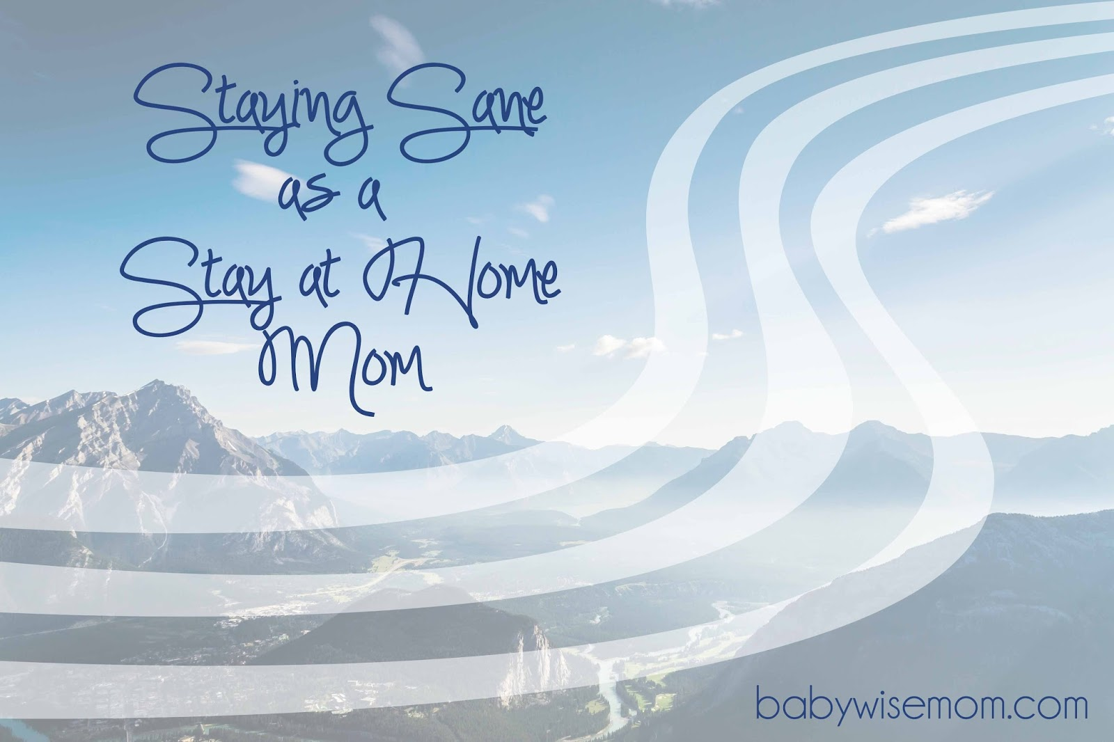 Staying Sane As A Sahm Chronicles Of A Babywise Mom