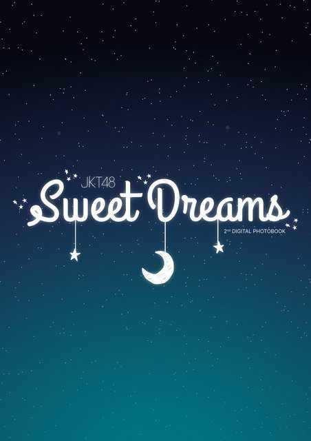 2020.06.03 Sweet Dreams &JKT48 2nd Digital Photobook