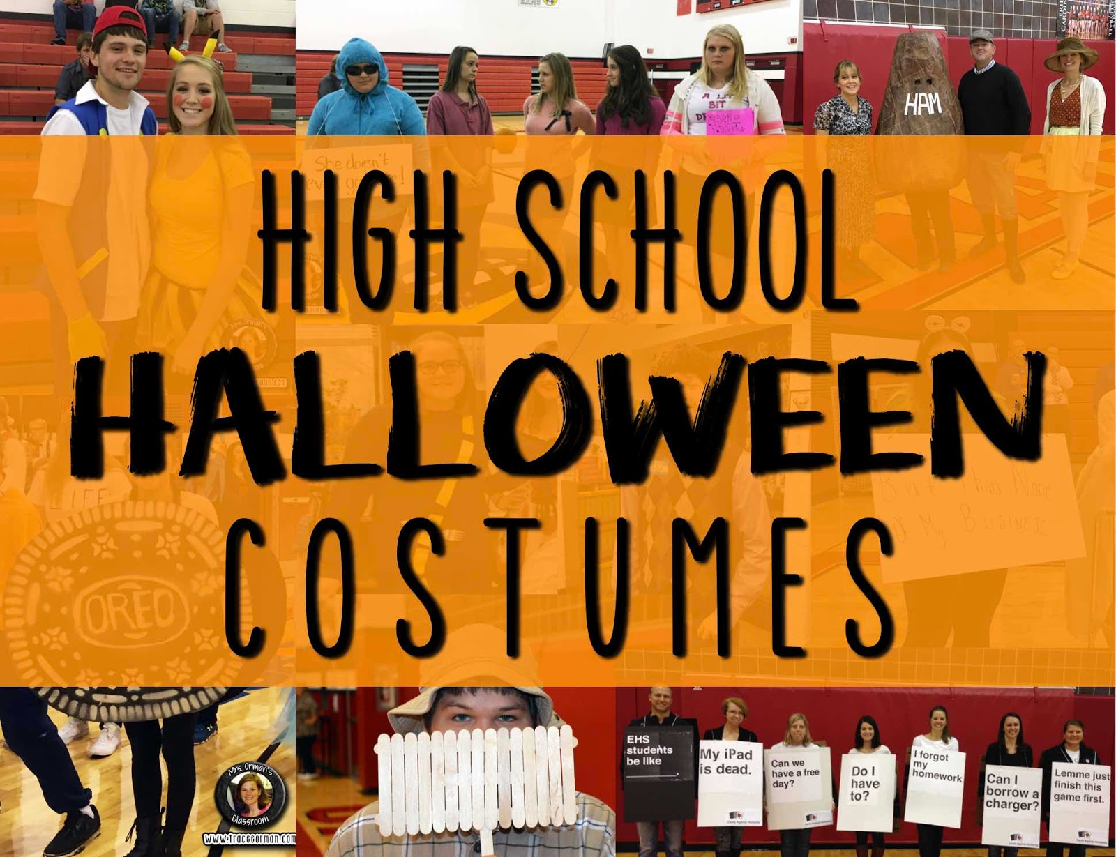 Mrs Orman S Classroom High School Halloween Costumes