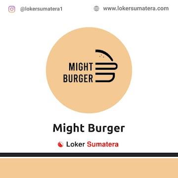 Lowongan Kerja Pekanbaru: Might Burger Mei 2021
