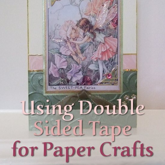 Double-Sided Tape Mounting Technique for Card Making: Tips and Tricks With This Adhesive