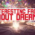 The 10 interesting facts about dreams