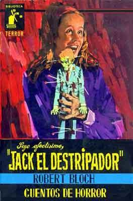 Suyo afectísimo Jack el Destripador, un gran relato de Robert Bloch