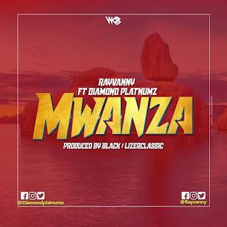 Rayvanny – Mwanza (feat. Diamond Platnumz)