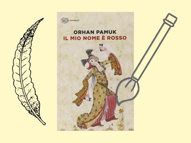 Il mio nome è rosso il capolavoro di Pamuk