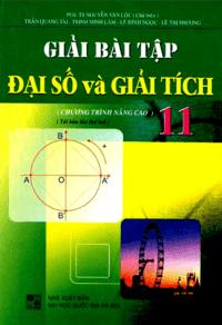 Giải Bài Tập Đại Số Và Giải Tích Lớp 11 Nâng Cao - Nguyễn Văn Lộc